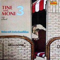 Tine und Moni -3- Reise mit Zwischenfällen - LP