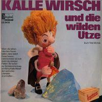 Augsburger Puppenkiste - Kalle Wirsch und die wilden Utze - LP