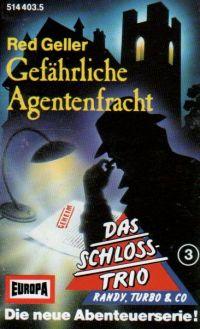 Schloss-Trio, das (3) Gefährliche Agentenfracht - MC