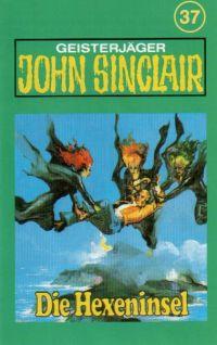 John Sinclair - 037 - Die Hexeninsel - MC