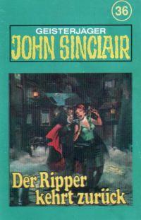 John Sinclair - 036 - Der Ripper kehrt zurück - MC