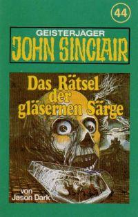 John Sinclair - 044 - Das Rätsel der gläsernen Särge - MC