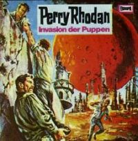 Perry Rhodan - Invasion der Puppen - LP