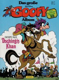 Goofy - das große Album 22 - Dschingis Khan - Comic