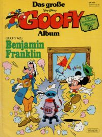 Goofy - das große Album 17 - Benjamin Franklin - Comic