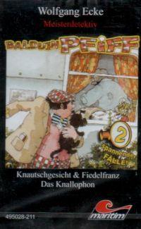 Balduin Pfiff -4- Knautschgesicht & Fiedelfranz - MC