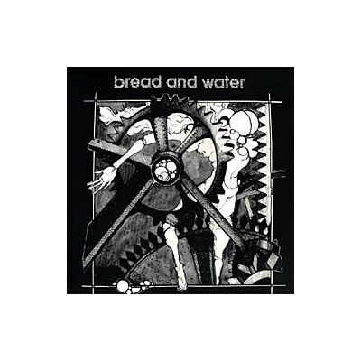 Bread And Water ‎– Bread And Water - LP