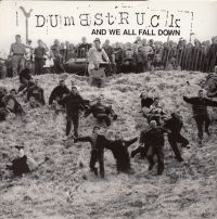 Dumbstruck ‎– And We All Fall Down - LP