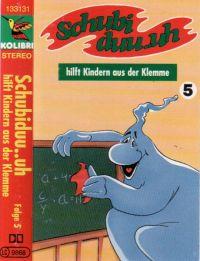 Schubiduu...uh - 5 - hilft Kindern aus der Klemme - MC
