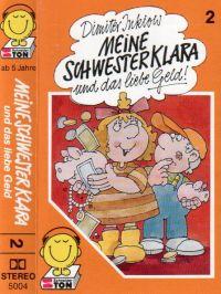 Meine Schwester Klara -2- und das iebe Geld - MC