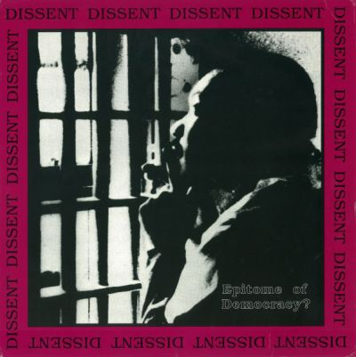 Dissent ‎– Epitome Of Democracy? - LP
