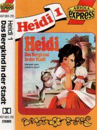 Heidi - 1 - Das Bergkind in der Stadt - MC