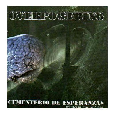 Overpowering - cementerio de esperanzas - CD