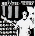 I Shot Cyrus - complete discography 1997-2001 - CD