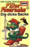 Flitze Feuerzahn - 03 - Die dicke Backe - MC