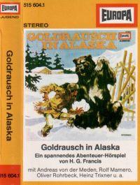 Goldrausch in Alaska - MC