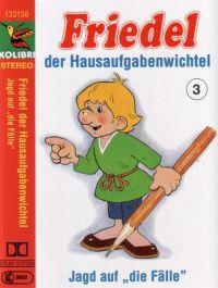 """Friedel der Hausaufgabenwichtel -3- Jagd auf """"die Fälle"""" - MC"""