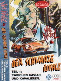 Schwarze Rivale, Der - MC