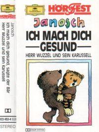 Janosch - Ich mach dich gesund, sagt der Bär - MC
