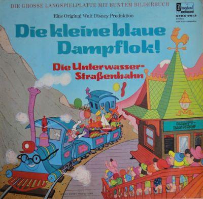 kleine blaue Dampflok, Die / Die Unterwasser-Straßenbahn - LP