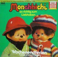 Monchhichi - Wochenendferien
