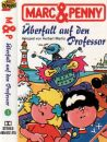 Marc & Penny - Überfall auf den Professor - MC