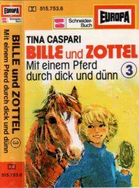 Bille und Zottel (3) Mit einem Pferd durch dick und dünn - MC