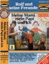 Rolf und seine Freunde - Meine Mami, mein Papi und ich - MC
