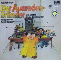 Der Ausreden-Erfinder und andere Bruno-Geschichten - LP