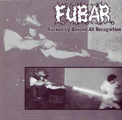 FUBAR / AXT - Fucked Up Beyond All Recognition / NB Hardcore - EP