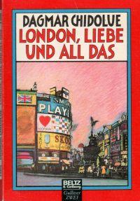London, Liebe und all das - Buch