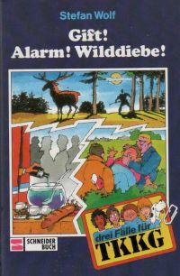 TKKG - Gift! Alarm! Wilddiebe! - Stefan Wolf - Buch