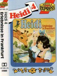 Heidi -4- Erlebnisse in Frankfurt - MC
