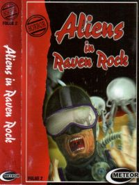 Aliens in Raven Rock -2- MC