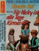 Für Nicky ist alle Tage Kirmes - MC