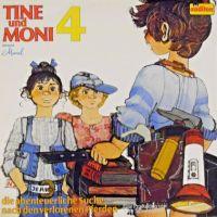 Tine Und Moni -4- Die Abenteuerliche Suche Nach Den Verlorenen Pferden - LP