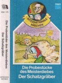 Probestücke des Meisterdiebes, Die / Der Schatzgräber - MC