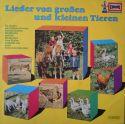 Lieder von großen und kleinen Tieren - LP