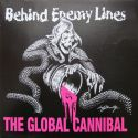 Behind Enemy Lines – The Global Cannibal - LP