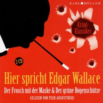 Edgar Wallace - Frosch mit der Maske & Der grüne Bogenschütze - 2 CD