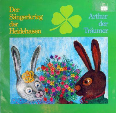 Sängerkrieg Der Heidehasen, Der / Arthur Der Träumer - 2 LP