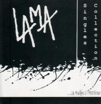 LAMA - singles collection - ...Ja Mikään Ei Muuttunut - CD