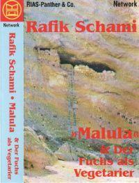 Rafik Schami - Malula - Der Fuchs als Vegetarier - MC