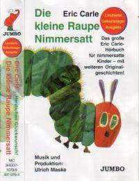 Kleine Raupe Nimmersatt, Die - MC