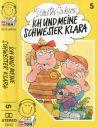 Meine Schwester Klara -05- ich und meine...- MC