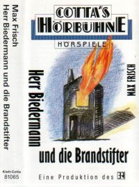Herr Biedermann und die Brandstifter - Max Frisch - MC
