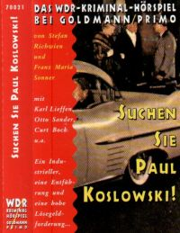 WDR Kriminal Hörspiel - Suchen Sie Paul Koslowski! - MC