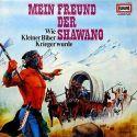 Mein Freund der Shawano - Wie Kleiner Biber Krieger wurde - LP