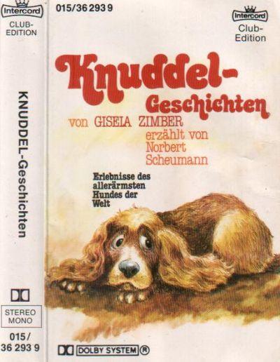 Erlebnisse des allerärmsten Hundes der Welt - Eine Erzählung von Gisela Zimber, erzählt von Norbert Scheumann -