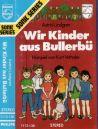 Bullerbü - Wir Kinder aus Bullerbü - MC
